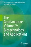 The Gentianaceae - Volume 2: Biotechnology and Applications (eBook, PDF)