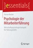 Psychologie der Mitarbeiterführung (eBook, PDF)