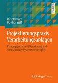 Projektierungspraxis Verarbeitungsanlagen (eBook, PDF)