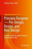 Principia Designae - Pre-Design, Design, and Post-Design (eBook, PDF)