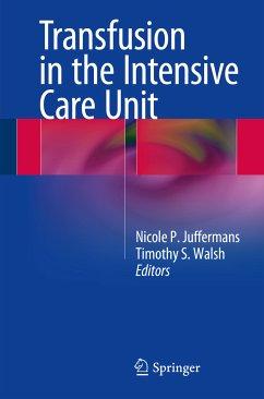 Transfusion in the Intensive Care Unit (eBook, PDF)