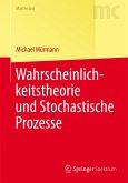 Wahrscheinlichkeitstheorie und Stochastische Prozesse (eBook, PDF)