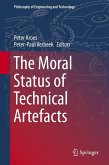 The Moral Status of Technical Artefacts (eBook, PDF)