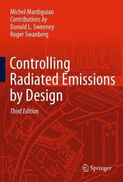 Controlling Radiated Emissions by Design (eBook, PDF) - Mardiguian, Michel