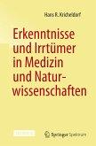 Erkenntnisse und Irrtümer in Medizin und Naturwissenschaften (eBook, PDF)