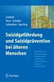 Suizidgefährdung und Suizidprävention bei älteren Menschen (eBook, PDF)