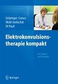 Elektrokonvulsionstherapie kompakt (eBook, PDF)