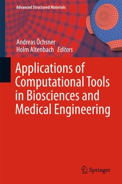 Applications of Computational Tools in Biosciences and Medical Engineering (eBook, PDF)