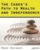 The Coder's Path to Wealth and Independence (eBook, PDF)