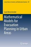 Mathematical Models for Evacuation Planning in Urban Areas (eBook, PDF)