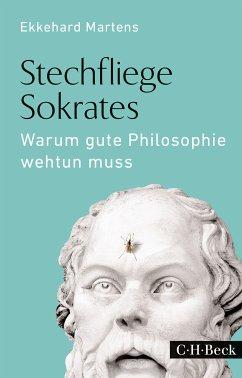 Stechfliege Sokrates (eBook, ePUB) - Martens, Ekkehard