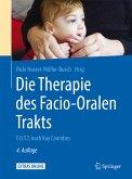 Die Therapie des Facio-Oralen Trakts (eBook, PDF)