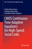 CMOS Continuous-Time Adaptive Equalizers for High-Speed Serial Links (eBook, PDF)
