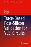 Trace-Based Post-Silicon Validation for VLSI Circuits (eBook, PDF)
