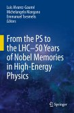 From the PS to the LHC - 50 Years of Nobel Memories in High-Energy Physics (eBook, PDF)