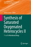 Synthesis of Saturated Oxygenated Heterocycles II (eBook, PDF)