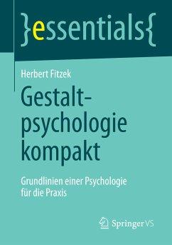 Gestaltpsychologie kompakt (eBook, PDF) - Fitzek, Herbert