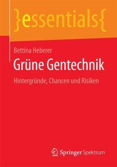 Grüne Gentechnik (eBook, PDF) - Heberer, Bettina