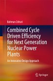 Combined Cycle Driven Efficiency for Next Generation Nuclear Power Plants (eBook, PDF)