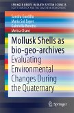 Mollusk shells as bio-geo-archives (eBook, PDF)