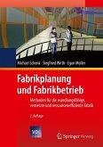 Fabrikplanung und Fabrikbetrieb (eBook, PDF)