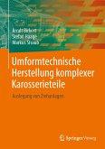 Umformtechnische Herstellung komplexer Karosserieteile (eBook, PDF)