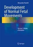 Development of Normal Fetal Movements (eBook, PDF)