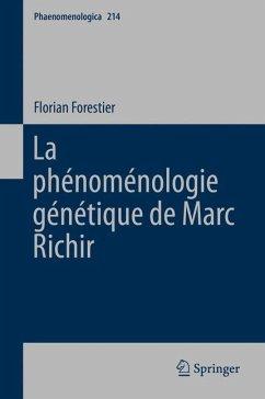 La phénoménologie génétique de Marc Richir (eBook, PDF) - Forestier, Florian