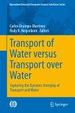 Transport of Water versus Transport over Water (eBook, PDF)