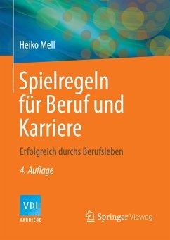 Spielregeln für Beruf und Karriere (eBook, PDF) - Mell, Heiko