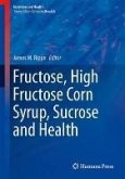 Fructose, High Fructose Corn Syrup, Sucrose and Health (eBook, PDF)