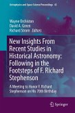 New Insights From Recent Studies in Historical Astronomy: Following in the Footsteps of F. Richard Stephenson (eBook, PDF)