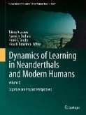 Dynamics of Learning in Neanderthals and Modern Humans Volume 2 (eBook, PDF)