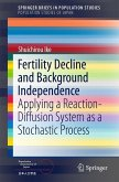 Fertility Decline and Background Independence (eBook, PDF)