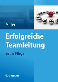 Erfolgreiche Teamleitung in der Pflege (eBook, PDF) - Möller, Susanne