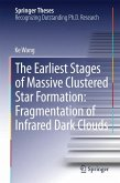 The Earliest Stages of Massive Clustered Star Formation: Fragmentation of Infrared Dark Clouds (eBook, PDF)