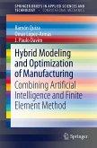 Hybrid Modeling and Optimization of Manufacturing (eBook, PDF)