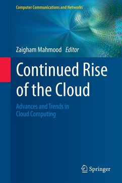 Continued Rise of the Cloud (eBook, PDF)