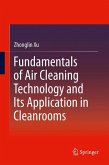 Fundamentals of Air Cleaning Technology and Its Application in Cleanrooms (eBook, PDF)