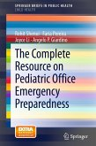 The Complete Resource on Pediatric Office Emergency Preparedness (eBook, PDF)
