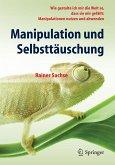 Manipulation und Selbsttäuschung (eBook, PDF)