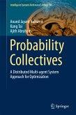 Probability Collectives (eBook, PDF)