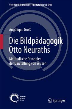 Die Bildpädagogik Otto Neuraths (eBook, PDF) - Groß, Angélique