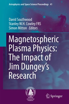 Magnetospheric Plasma Physics: The Impact of Jim Dungey's Research (eBook, PDF)