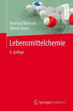 Lebensmittelchemie (eBook, PDF) - Matissek, Reinhard; Baltes, Werner