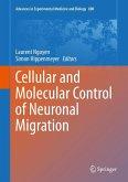 Cellular and Molecular Control of Neuronal Migration (eBook, PDF)