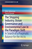 The Shipping Industry, Ocean Governance and Environmental Law in the Paradigm Shift (eBook, PDF)