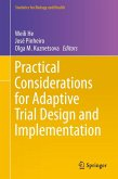 Practical Considerations for Adaptive Trial Design and Implementation (eBook, PDF)