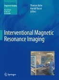Interventional Magnetic Resonance Imaging (eBook, PDF)