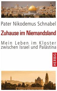 Zuhause im Niemandsland (eBook, ePUB) - Schnabel, Nikodemus